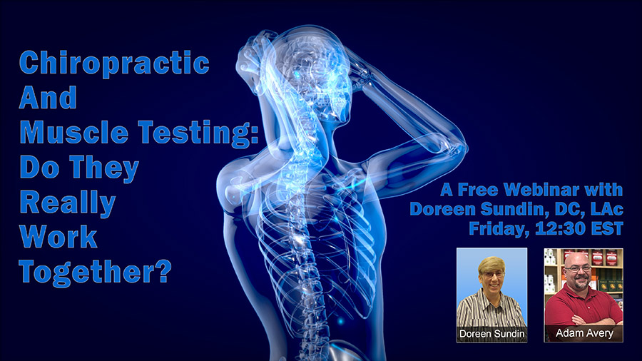 Free Webinar: Chiropractic and Muscle Testing: Do They Really Work Together?